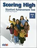 img - for Scoring High: Stanford Achievement Test, Book 3 book / textbook / text book