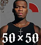 50 X 50: 50 Cent in His Own Words
