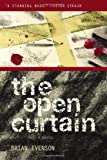 The Open Curtain (1566891884) by Evenson, Brian