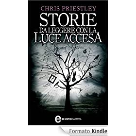 Storie da leggere con la luce accesa (eNewton Narrativa)