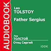 Father Sergius | [Leo Tolstoy]
