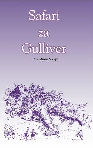 Jonathan Swift - Safari za Gulliver