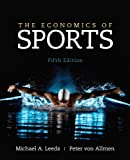 The Economics of Sports (5th Edition)