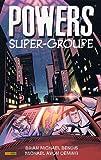 echange, troc Brian Michael Bendis, Michael Avon Oeming, Jérémy Manesse - Powers, Tome 4 : Super-groupe
