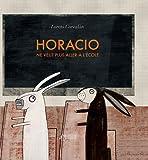 vignette de 'Horacio ne veut plus aller à l'école (Loreto Corvalán)'