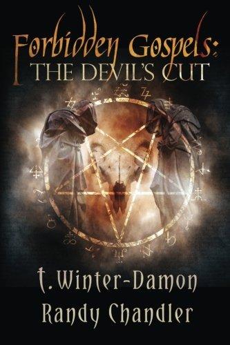 Forbidden Gospels: The Devil's Cut by Randy Chandler (2016-03-12)