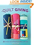 Quilt Giving: 19 Simple Quilt Pattern...