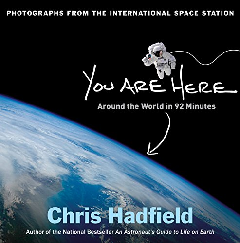 Chris Hadfield - You Are Here