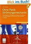 Ohne Panik Str�mungsmechanik!: Ein Le...