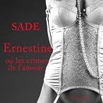 Ernestine ou les crimes de l'amour |  Marquis de Sade
