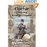 Darfur: The Long Road to Disaster