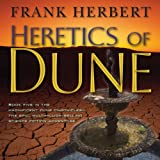 Heretics of Dune: Dune Chronicles, Book 5 (Unabridged)