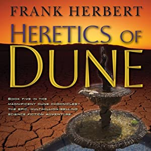 Heretics of Dune: Dune Chronicles, Book 5 | [Frank Herbert]