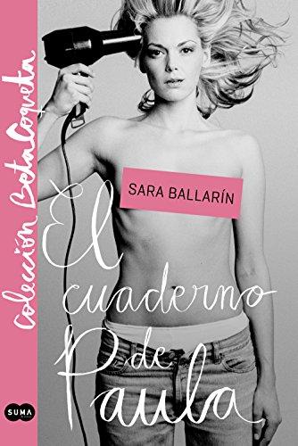 Libro parecido a Elísabet Benavent: El cuaderno de Paula de Sara Ballarín