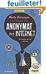 Anonymat sur Internet : Prot�ger sa v...