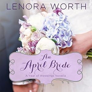 An April Bride Audiobook