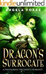 The Dragon's Surrogate: A Paranormal...