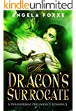The Dragon's Surrogate: A Paranormal Pregnancy Romance