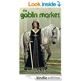 The Goblin Market (Into the Green Book 1)