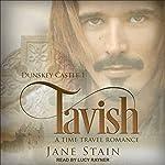 Tavish: Dunskey Castle Series, Book 1 | Jane Stain