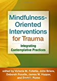 img - for Mindfulness-Oriented Interventions for Trauma: Integrating Contemplative Practices book / textbook / text book