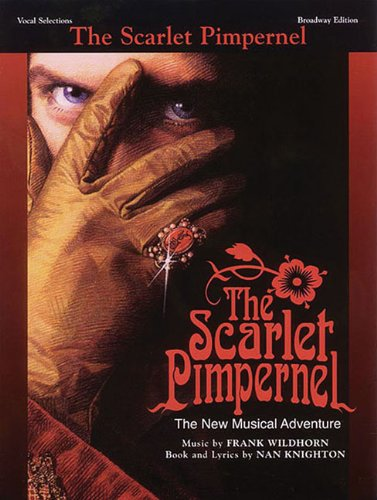 The Scarlet Pimpernel: Vocal Selections Broadway Edition Book