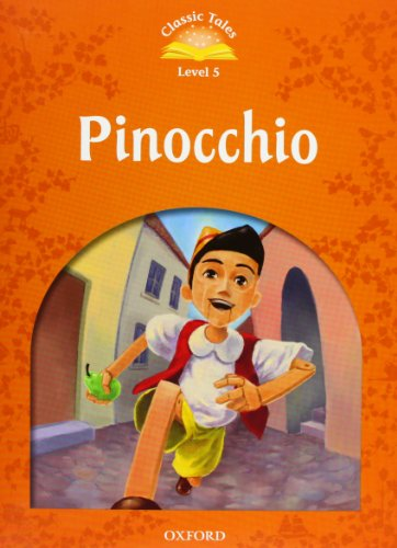 Classic Tales Second Edition: Classic Tales Level 5. Pinocchio: Pack 2nd Edition