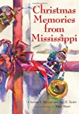 img - for Christmas Memories from Mississippi book / textbook / text book