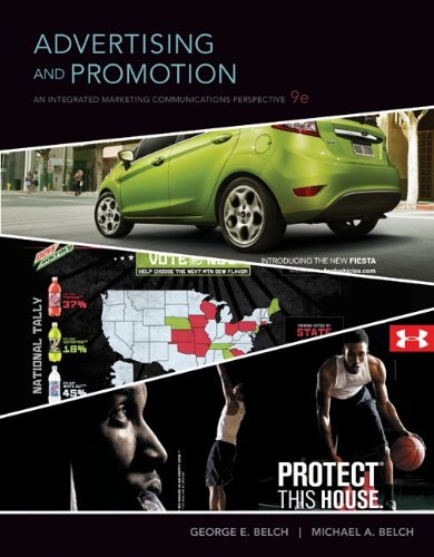 Advertising and Promotion: An Integrated Marketing Communications...