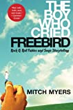 The Boy Who Cried Freebird: Rock & Roll Fables and Sonic Storytelling