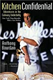Image of Kitchen Confidential 1ST Edition