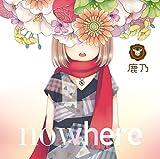 「nowhere」<通常盤>