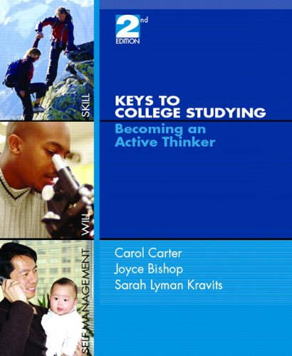 Keys to College Studying: Becoming an Active Thinker and Pearson Guide to Research Navigator Package (2nd Edition)