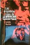 img - for Las Orquideas Rojas De Shanghai book / textbook / text book