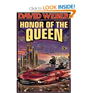 The Honor of the Queen (Honor Harrington #2) by David Weber