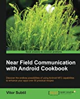 Near Field Communication with Android Cookbook Front Cover
