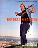 The Drag King Book: A First Look (1852426071) by Halberstam, Judith