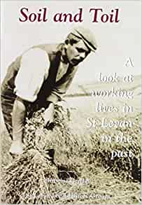 Soil and toil a look at working lives in st levan in the for Soil king productions