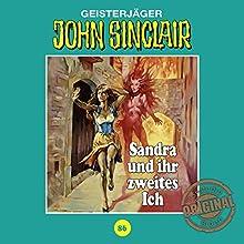 Sandra und ihr zweites Ich (John Sinclair - Tonstudio Braun Klassiker 86) Hörspiel von Jason Dark Gesprochen von:  div.