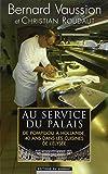 echange, troc Bernard Vaussion, Christian Roudaut - Au service du Palais