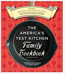 America S Test Kitchen Family Cookbook Heavy Duty Revised Edition