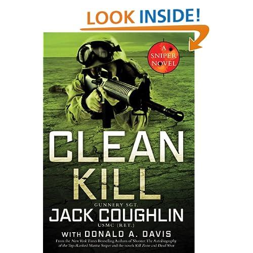 Clean Kill: A Sniper Novel (Kyle Swanson Sniper Novels)