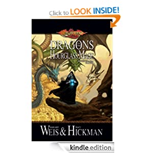 Dragons of the Hourglass Mage: Lost Chronicles, Volume Three Tracy Hickman