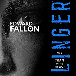 Linger 2: Trail of the Beast Audiobook