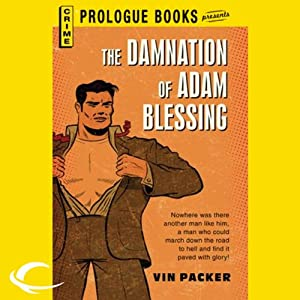 The Damnation of Adam Blessing | [Vin Packer]