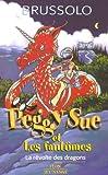 """Afficher """"Peggy Sue et les fantômes n° 7 La Révolte des dragons"""""""