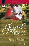 Forever's Promise (Harlequin Kimani Romance\Bayou Dreams)