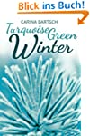 Turquoise Green Winter (Emely and Ely...