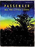 Passenger: All The Little Lights. Sheet Music for Piano, Vocal & Guitar