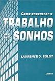 img - for Como Encontrar Trabalho Seus Sonhos (Em Portuguese do Brasil) book / textbook / text book